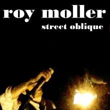 Roy Moller - Street Oblique