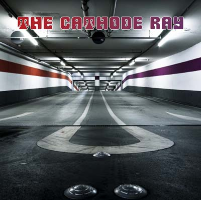 The-Cathode-Ray-Album-Cover