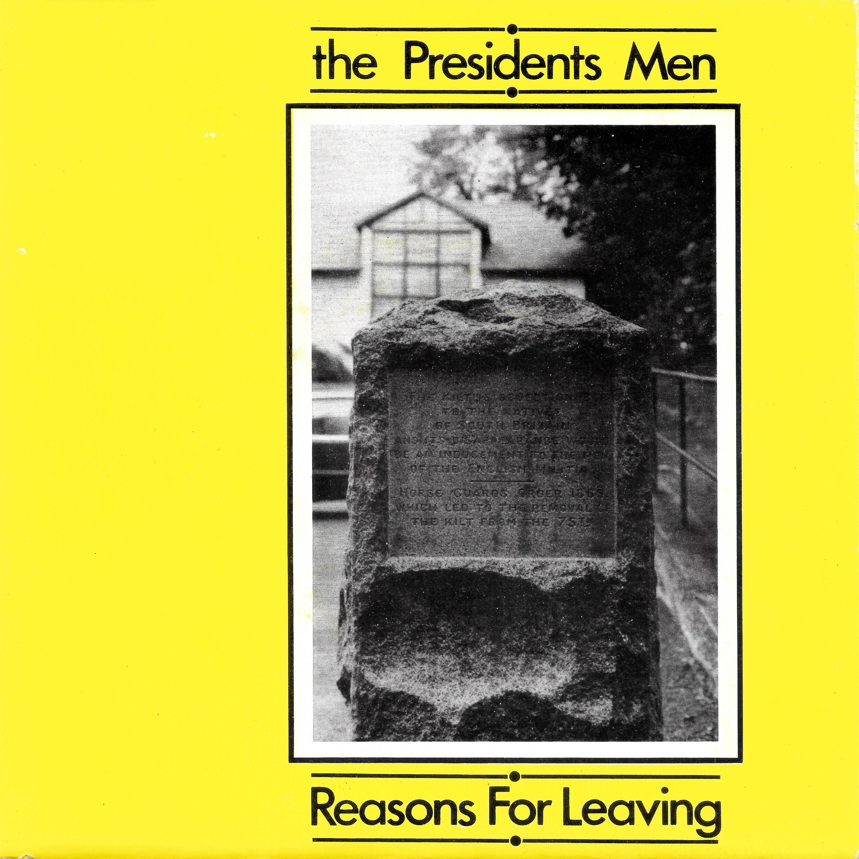Reasons For Leaving The Presidents Men